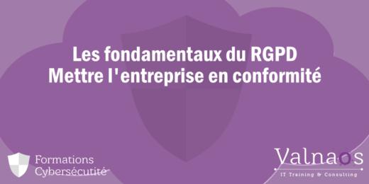 Les fondamentaux du RGPD – Mettre l'entreprise en conformité
