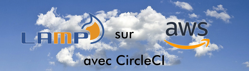 devops-stack lamp sur AWS avec CircleCI
